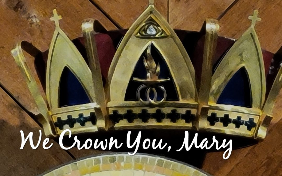 We Crown You, Mary
