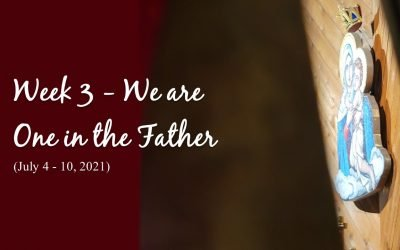 Week 3 – We are One in the Father